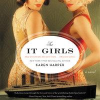 The It Girls - Karen Harper
