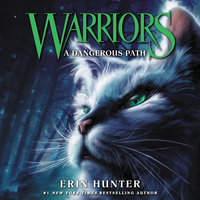 Warriors #5: A Dangerous Path - Erin Hunter