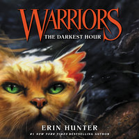 Warriors #6: The Darkest Hour - Erin Hunter