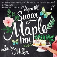 Vägen till Sugar Maple Inn - Louise Miller