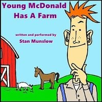 Young McDonald Has A Farm - Stan Munslow