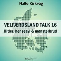 Velfærdsland TALK #16 Hitler, hønseavl & mønsterbrud - Nalle Kirkvåg