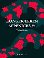 Kongerækken Appendiks 4 – Tycho Brahe - Anders Asbjørn Olling,Hans Erik Havsteen