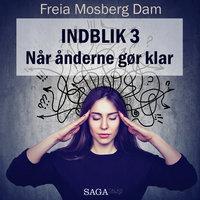 Indblik #3 – Når ånderne gør klar - Freia Mosberg Dam