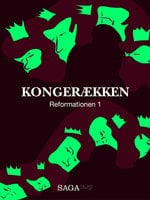 Kongerækken: Reformationen 1 - Anders Asbjørn Olling,Hans Erik Havsteen