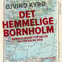 Det hemmelige Bornholm - Øjvind Kyrø