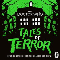 Doctor Who: Tales of Terror - Scott Handcock,Paul Magrs,Mike Tucker,Richard Dungworth,Craig Donaghy