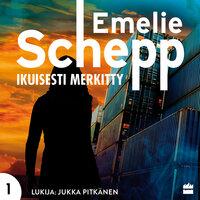 Ikuisesti merkitty - Emelie Schepp