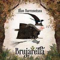 Brujarella - Iban Barrenetxea
