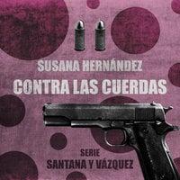 Contra las cuerdas - Susana Hernández