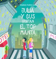 Julia y Gus visitan el top manta - Rodrigo Muñoz Avia