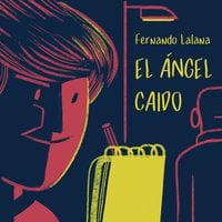 El ángel caído - Fernando Lalana