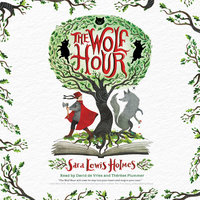 The Wolf Hour - Sara Lewis Holmes