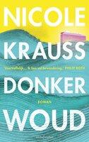 Donker woud - Nicole Krauss