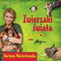 Zwierzaki świata - Martyna Wojciechowska