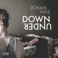 Down under - Johan Ehn