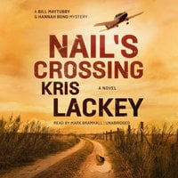 Nail's Crossing - Kris Lackey