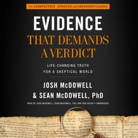 Evidence That Demands a Verdict - Josh McDowell, Sean McDowell