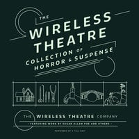 The Wireless Theatre Collection of Horror & Suspense - Various Authors