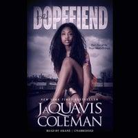 The Dopefiend - JaQuavis Coleman