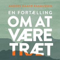 En fortælling om at være træt - Anders Haahr Rasmussen