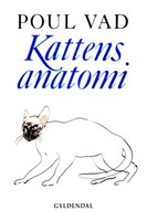 Kattens anatomi I-II - Poul Vad