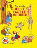 De bedste Ælle Bælle-historier - Brødrene Grimm M.fl