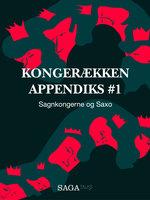 Kongerækken Appendiks 1 – Sagnkongerne og Saxo - Anders Asbjørn Olling,Hans Erik Havsteen