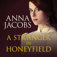 A Stranger in Honeyfield - Anna Jacobs