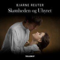 Skønheden og Uhyret - Bjarne Reuter