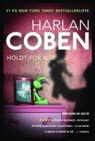Holdt for nar - Harlan Coben