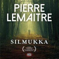 Silmukka - Pierre Lemaitre