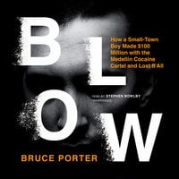 Blow - Bruce Porter