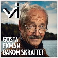 Gösta Ekman bakom skrattet