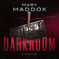 Darkroom - Mary Maddox