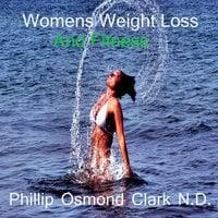 Women's Weight Loss and Fitness - Phillip Osmond Clark