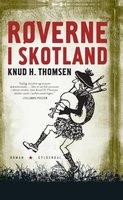 Røverne i Skotland - Knud H. Thomsen