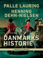 Danmarks historie - Palle Lauring,Henning Dehn-Nielsen