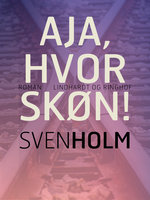 Aja, hvor skøn! - Sven Holm