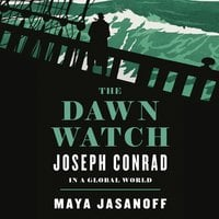 The Dawn Watch - Maya Jasanoff