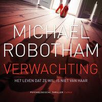 Verwachting - Michael Robotham