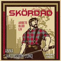 Skördad - Anna Jakobsson Lund