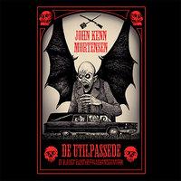 De utilpassede - et blodigt eventyr fra udkantsdanmark - John Kenn Mortensen