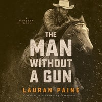 The Man without a Gun - Lauran Paine