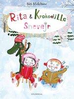 Rita og Krokodille. Snevejr - Siri Melchior