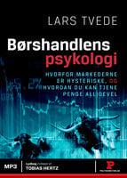 Børshandlens psykologi - Lars Tvede