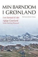 I en forstad til det rigtige Grønland - Emile Hertling Péronard