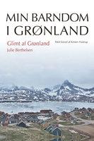 Glimt af Grønland - Julie Berthelsen