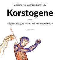 Korstogene - Michael Pihl,Jesper M. Rosenløv
