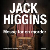 Messe for en morder - Jack Higgins